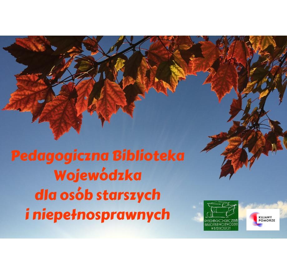 PBW w Bydgoszczy dla osób starszych i niepełnosprawnych