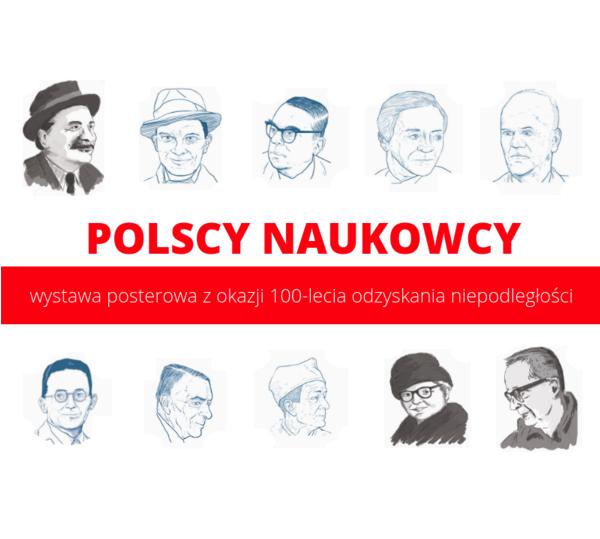 Polscy naukowcy - wystawa