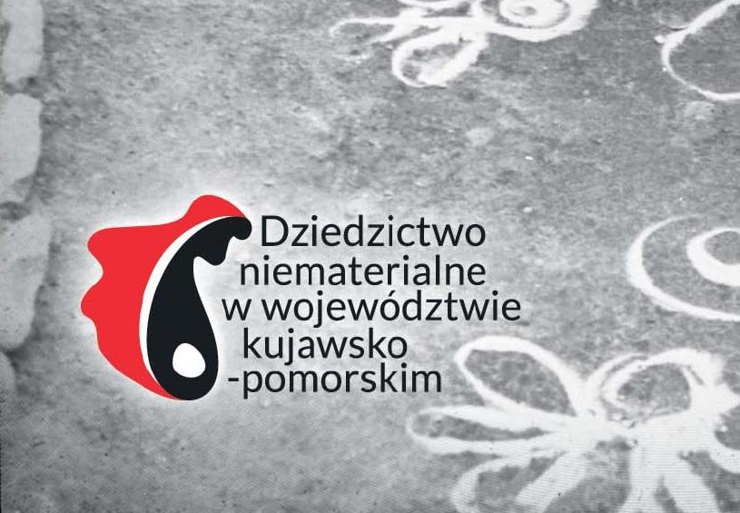 Dziedzictwo niematerialne w województwie kujawsko-pomorskim