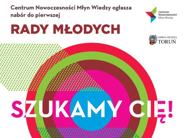 Nabór do Rady Młodych w Młynie Wiedzy w Toruniu