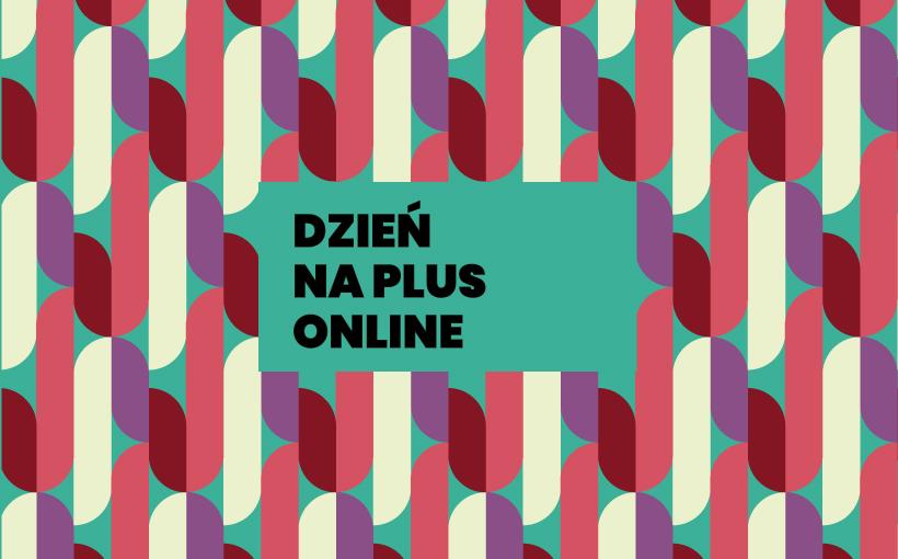 Dzień na plus online