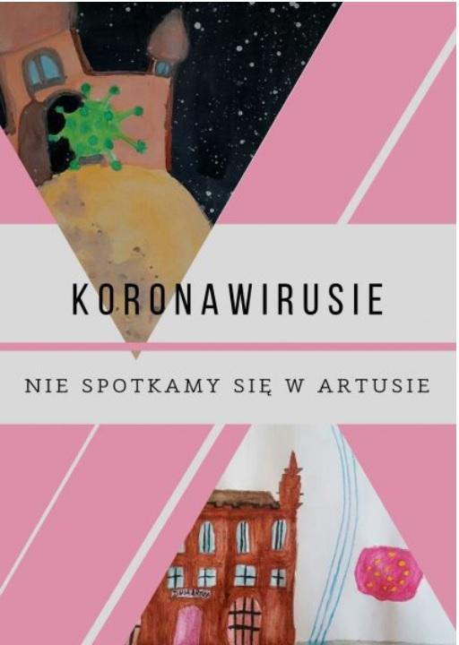 Konkurs Koronawirusie nie spotkamy się w Artusie