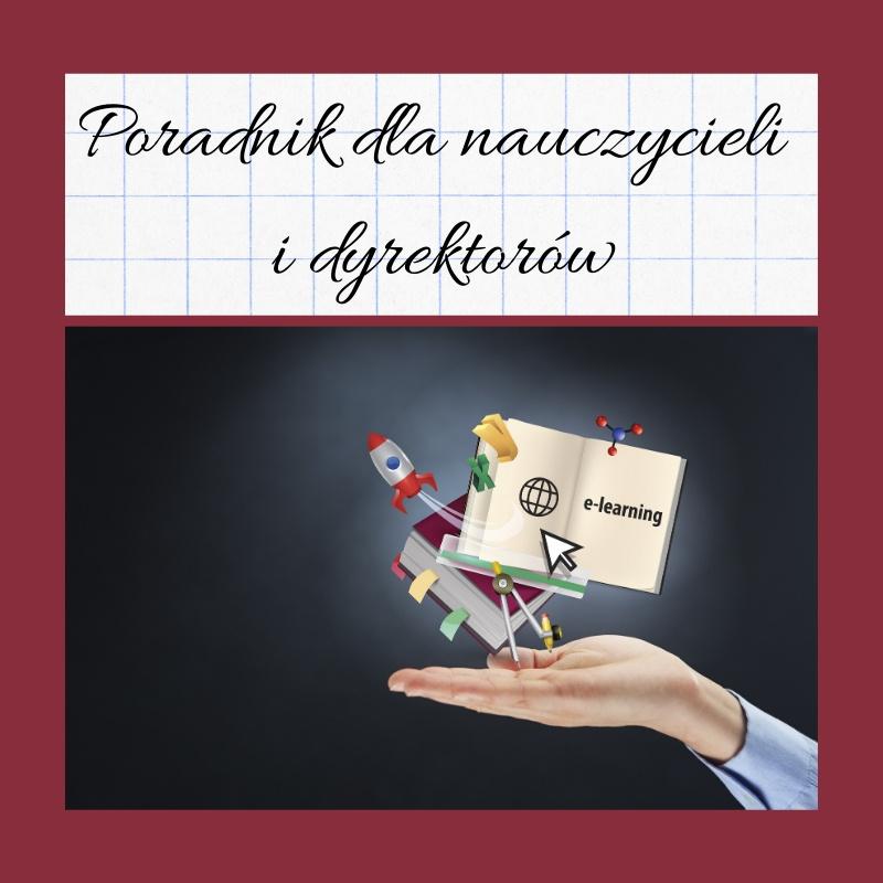 Poradnik dla nauczycieli i dyrektorów