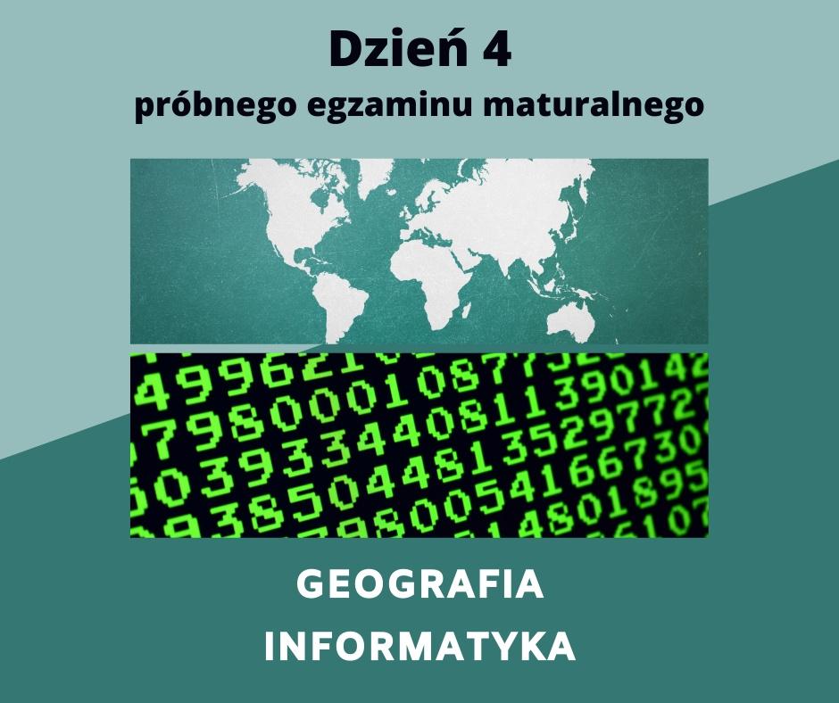 Próbna matura dzień 4 geografia informatyka