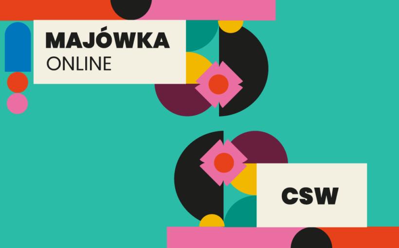 Majówka online w CSW