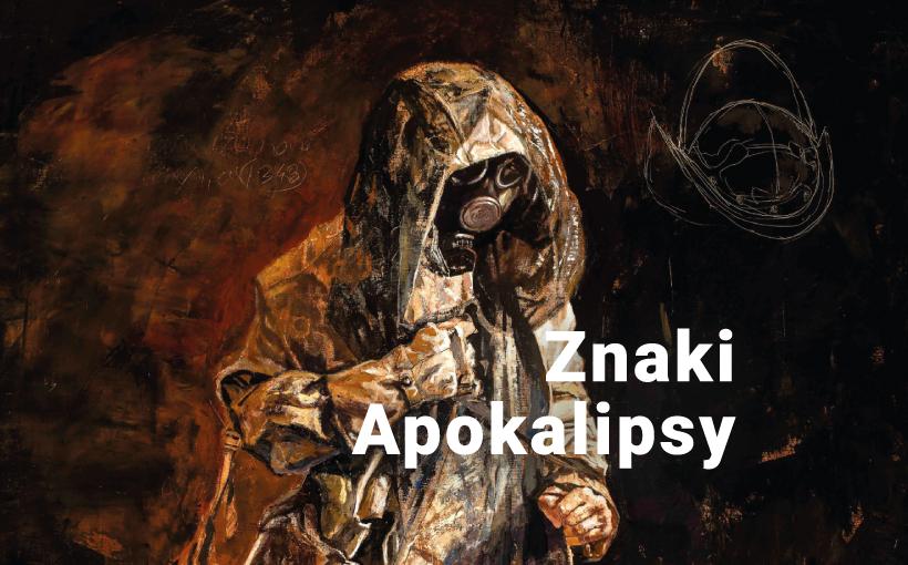 """CSW - wystawa """"Znaki Apokalipsy"""""""