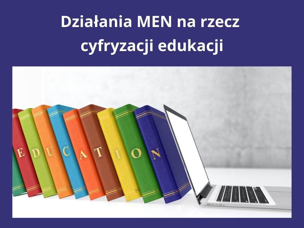 Działania MEN na rzecz cyfrowej edukacji
