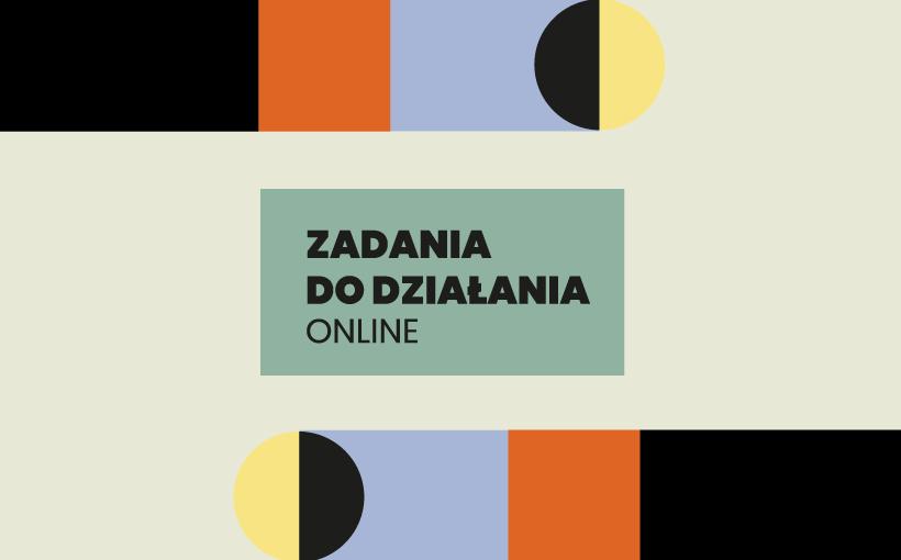Zadania do działania online
