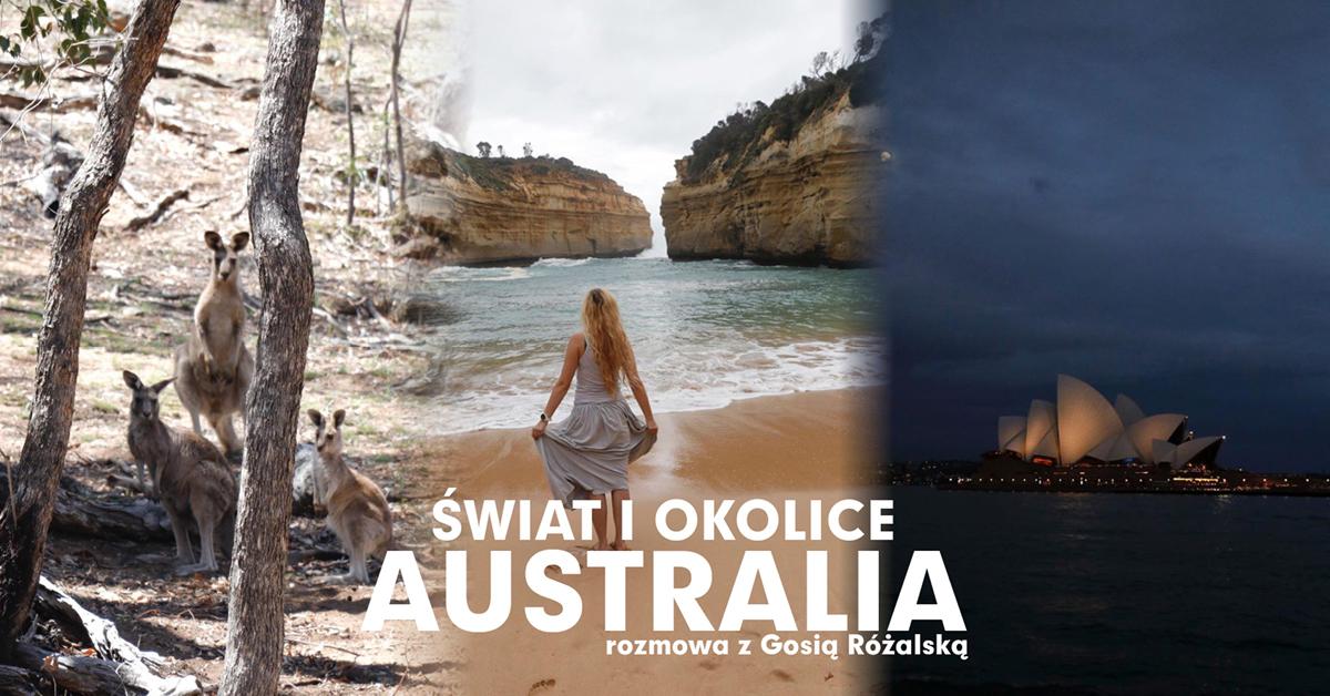 e-Świat i okolice | Australia - rozmowa z Gosią Różalską