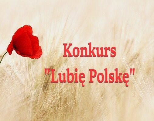 """Konkurs """"Lubię Polskę"""""""