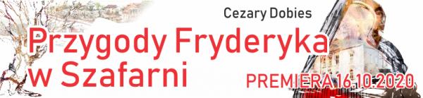 Przygody Fryderyka w Szafarni