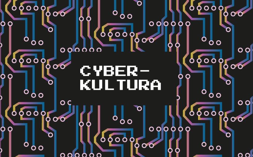 Cyberkultura_01 – sztuka, nauka, technologia - grafika