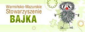 Stowarzyszenie Bajka w Olsztynie