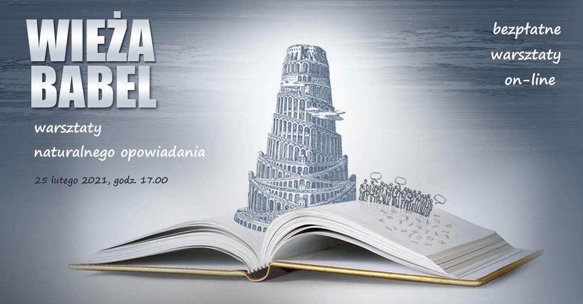 Wieża Babel - warsztaty naturalnego opowiadania
