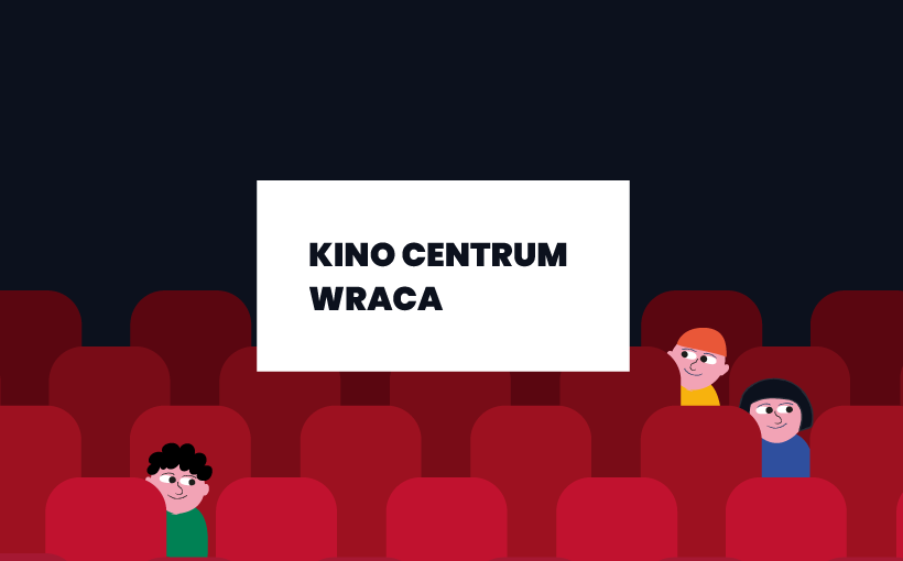 Kino centrum wraca - grafika