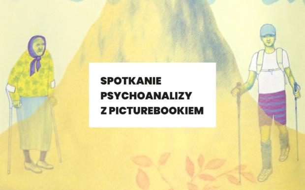 Spotkanie psychoanalizy z picturebookiem, grafika CSW