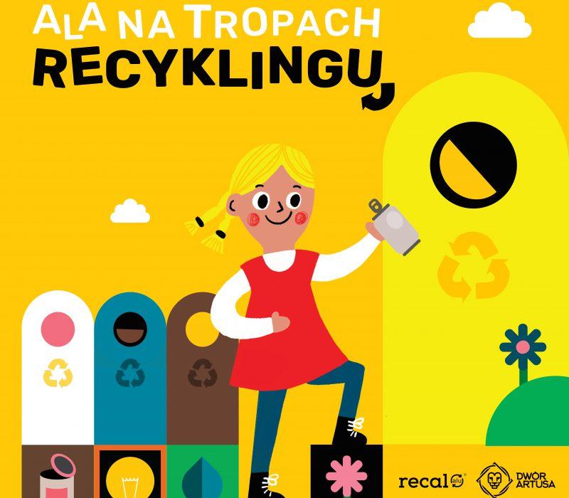 Ala na tropach recyklingu | Spektakl dla dzieci