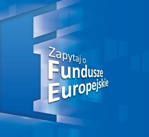 Zapytaj o Fundusze Europejskie grafika