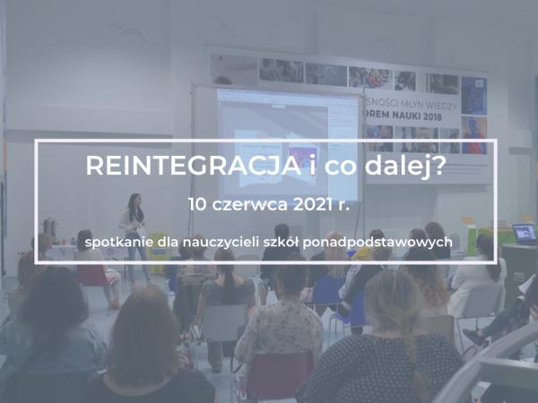Reintegracja i co dalej? Spotkanie dla nauczycieli