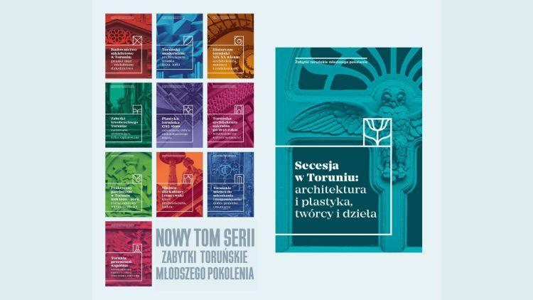 Okładka książki Secesja w Toruniu: architektura i plastyka, twórcy i dzieła