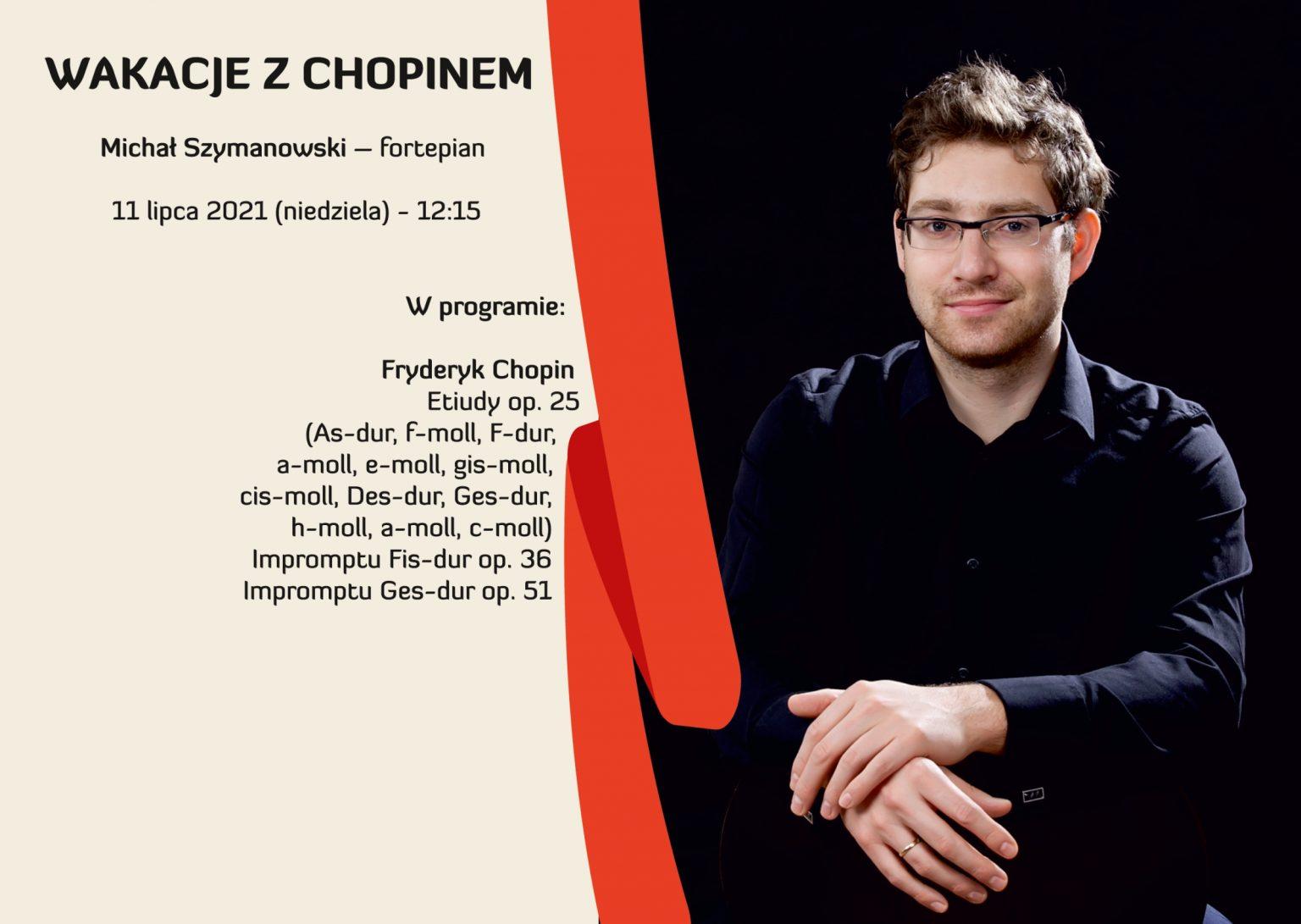 Wakacje z Chopinem Michał Szymanowski – fortepian