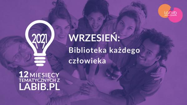 12 miesięcy tematycznych z labib.pl - Biblioteka każdego człowieka