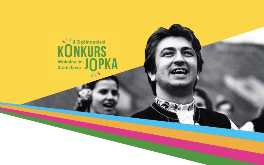 II Ogólnopolski Konkurs Wokalny im. Stanisława Jopka – przesłuchania konkursowe