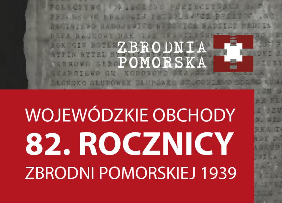 Wojewódzkie Obchody 82. rocznicy Zbrodni Pomorskiej