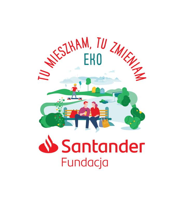 """działanie Fundacji Santander Bank Polska pn. pn. """"Tu mieszkam, tu zmieniam EKO"""""""