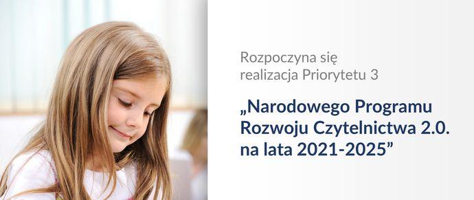 Narodowy Program Rozwoju Czytelnictwa 2.0. na lata 2021-2025 – nabór wniosków