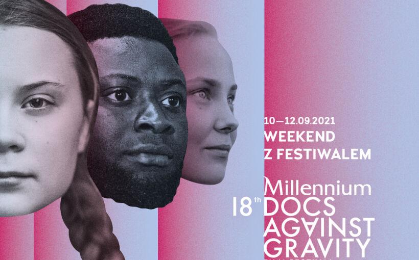 Weekend z festiwalem Millennium Docs Against Gravity