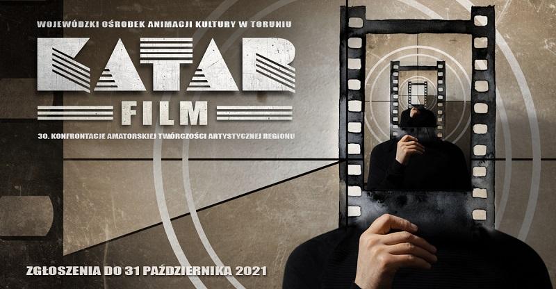 KATAR 2021 – FILM (zgłoszenia do 31 października 2021 r.)